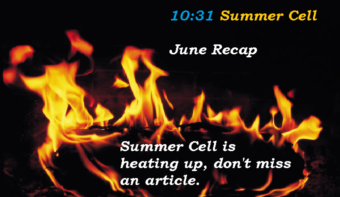 Cell June Recap